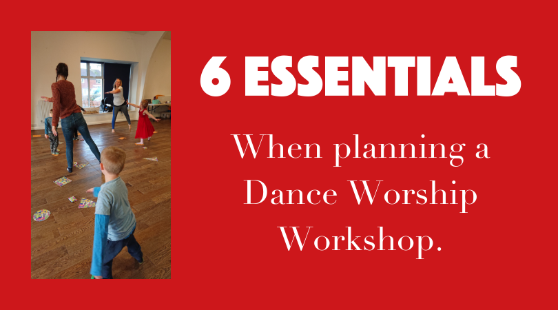 6 essentials when planning a dance worship workshop