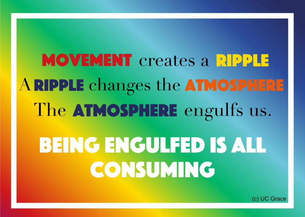 A movement creates a ripple.