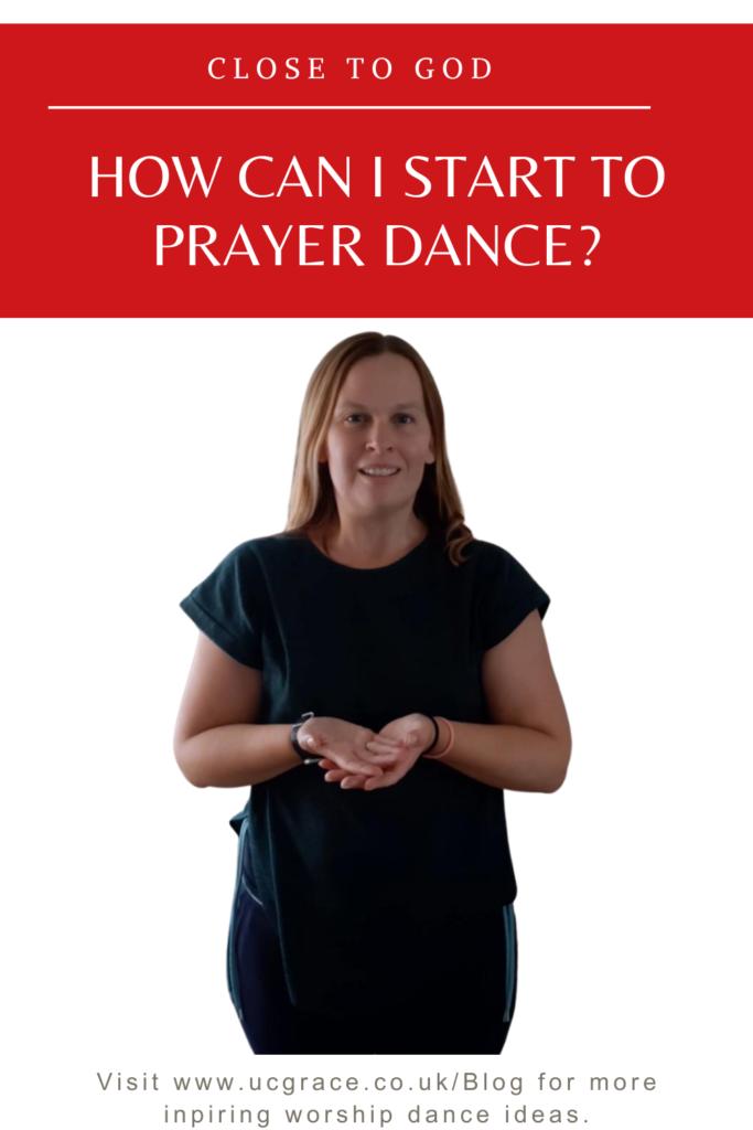 Prayer dance pinterest graphic