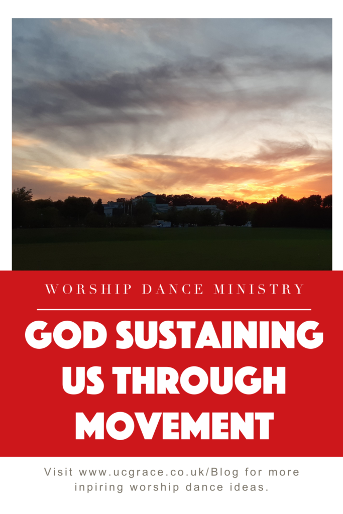 God sustains us through movement - being the light in the darkness.