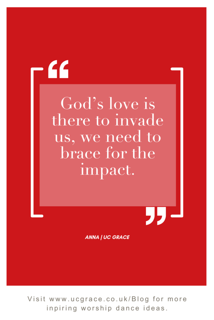 Lets brace for the impact of Gods love.